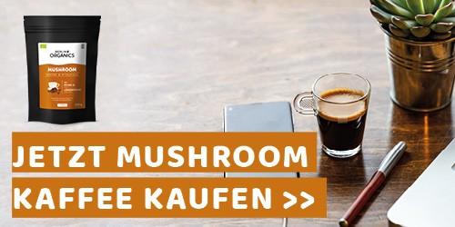 Jetzt Mushroom Kaffee kaufen