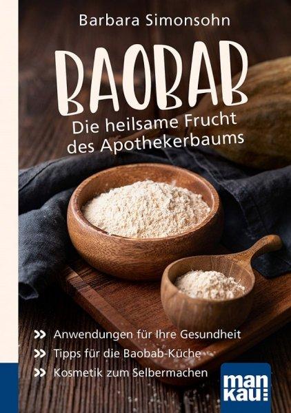 Baobab Buch - Die heilsame Frucht des Apothekerbaums
